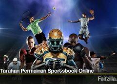 Jenis Taruhan Permainan Sportsbook Online