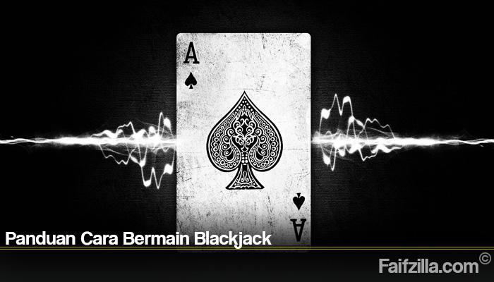 Panduan Cara Bermain Blackjack