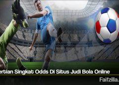 Pengertian Singkat Odds Di Situs Judi Bola Online
