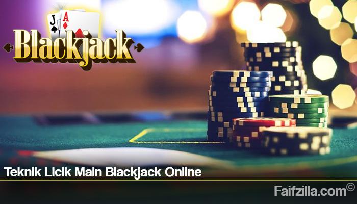 Teknik Licik Main Blackjack Online